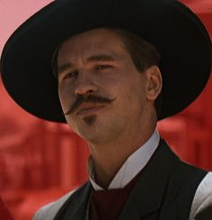 Val Kilmer as Doc Holiday - I'm you're huckelberry.
