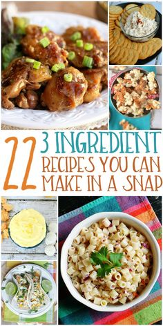 3 ingredient recipes - for when there is not enough time to cook.  These are quick and easy!