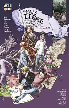 El País Libre: Un relato de la cruzada de los niños - ECC Cómics