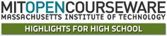 Highlights for High School, from MIT OpenCourseWare.