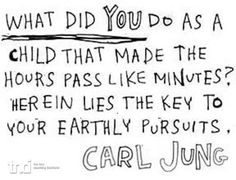 What made you happy as a child? Quote Carl Jung-  TNCI.nl| Live your best life