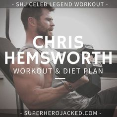 Chris Hemsworth Workout Routine and Diet [Updated]: Train Like Thor! Chris Hemsworth Diet, Chris Hemsworth Workout, Workout Diet Plan, Workout Days, Gym Workouts, Push Workout, Workout Board, Workout Men, Aerobics Workout
