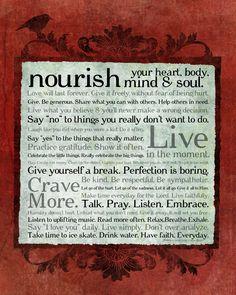Nourish your heart, body, mind & soul.
