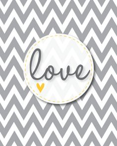 Chevron Love Printable for Valentines Day Available in Pink Grey Purple or Turquoise. $6.99, via Etsy.