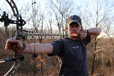Effective Range, Long Distance Shooting, and the Spirit of Bowhunting Archery Gear, Bow Hunter, Crossbow Hunting, Best Bow, Shooting Range, Bow Arrows, Animal Games, The Draw, Life Is An Adventure