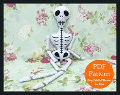 A personal favorite from my Etsy shop https://www.etsy.com/listing/541798562/skeleton-doll-pdf-pattern-and-tutorial