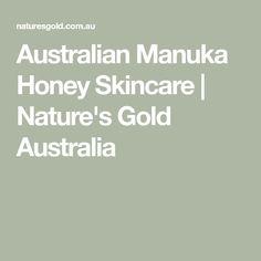 Australian Manuka Honey Skincare | Nature's Gold Australia