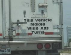 These 31 funny truck signs were definitely by people with an awesome sense of humor. These truck signs will make you smile or laugh hysterically. Cool Trucks, Big Trucks, Semi Trucks, Funny Signs, Funny Memes, Funny Quotes, It's Funny, Funny Fails, Funny Shit