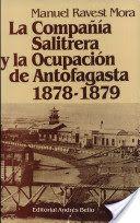 La Compania Salitrera y la Ocupacion de Antofagasta 1878-1879 Bolivia, Latin America, Peru, History, Cristo Jesus, Books, Movie Posters, Google, Maps
