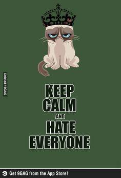 Grumpy Cat: Keep Calm and Hate Everyone