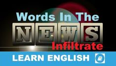 Angol Szókincs – Infiltrate Learn English Words, English Lessons, Learning English, Short Words, New Words, Word Chaos, Vocabulary Builder, Word Challenge, Improve Your English