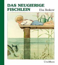 Das neugierige Fischlein  < Elsa Beskow >