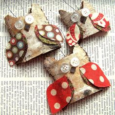 try making from flattened toilet paper rolls, fabric, buttons