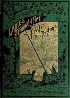 Ladies' manual of Art - 1887