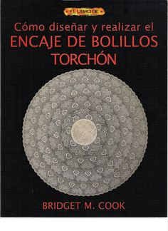 Encaje De Bolillos Torchon This books has THAT sampler in it.