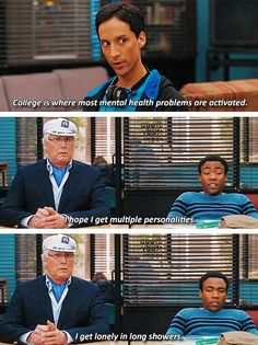 """""""I hope I get multiple personalities...I get lonely in long showers."""" #Community"""