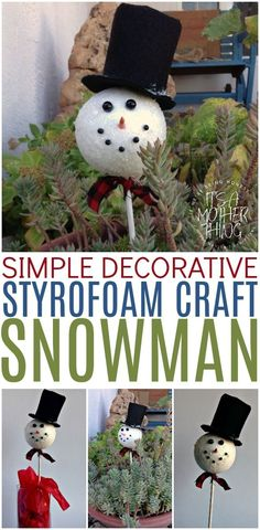 Simple Decorative Styrofoam Snowman Craft!