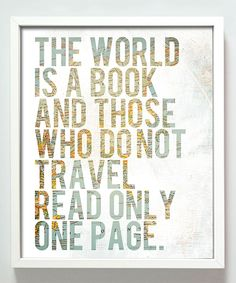 'The World is a Book' Print | zulily