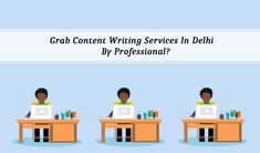 Grab Content Writing Services in Delhi by Professional? Blog Writing, Writing Services, Content, Day, Google