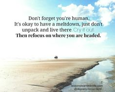 Don't forget you're human..