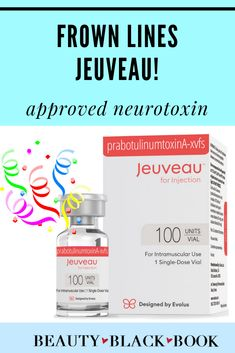 There's a newly approved neurotoxin for frown lines, and her name is Jeuveau! Save money with this amazing alternative to Botox, Dysport, and Xeomin!  beauty products, beauty books, beauty books makeup, skin care products