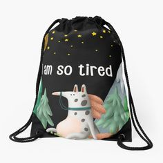 Funny I Am So Tired Horse Drawstring Sport Bag. Made from 100% polyester Wide, soft drawstrings for comfortable wearing High quality metal eyelets Quality print of the designs on front and back. I Am So Tired, Funny Me, Animal Design, Drawstring Backpack, Funny Animals, Horses, Backpacks, Dark Night, Sports