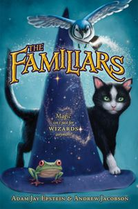 The Familiars (Familiars Series by Adam Jay Epstein and Andrew Jacobson. (Fantasy) Find this under jSeries: Familiars. Guided Reading Level - V. This series had my daughter reading 800 pages in 2 days and begging for the book in the series. Books To Read, My Books, Children's Choice, Thing 1, Alley Cat, Book Trailers, 9 Year Olds, Chapter Books, Children's Literature