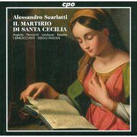 Scarlatti: Martirio Di St. Cecilia (Il) by Barocchisti, I, Diego Fasolis, Marco Beasley, Marinella Pennicchi, Bernhard Landauer & Nancy Argenta