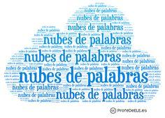 Nubes de palabras ele ( 9 ideas para trabajar con nubes ; varias herramentas) ProfesDeELE.es ( gracias Fred)