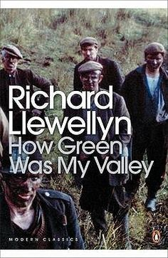 How Green Was My Valley by Richard Llewellyn  --  a beautifully written book -- almost poetic in a way.