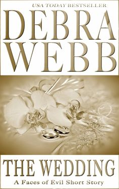 """Read """"The Wedding: A Faces of Evil Short Story"""" by Debra Webb available from Rakuten Kobo. Don't miss the wedding of the year! The major crimes team in Birmingham, Alabama, has encountered so many faces of evil . Major Crimes, Free Novels, Wedding Of The Year, Many Faces, Book Lists, Short Stories, My Books, Literature, Fiction"""