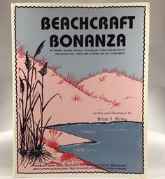 Beachcraft Bonanza By Brian J Heinz - Crafts, Arts And Activities For The Ocean 936335009 | eBay