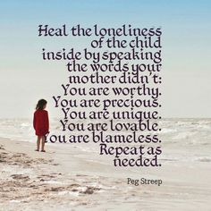 Heal the loneliness of the child Positive Words, Positive Mindset, Positive Affirmations, Mental Health Advocate, Mental Health Quotes, Inner Child Healing, Narcissistic Mother, Narcissistic Abuse, You Are Worthy