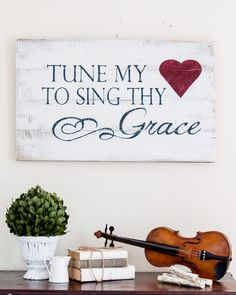 """Tune my Heart"" Wood Sign. This would be really sweet in the music room our someday dream home will have.  :)"