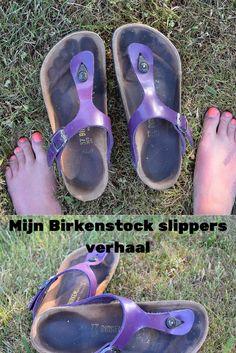 Mijn Birkenstock slippers! Ik kan niet zonder ze. Ze hebben al heel wat meegemaakt met mij en heel wat van de wereld gezien. Ik vertel je er alles over!