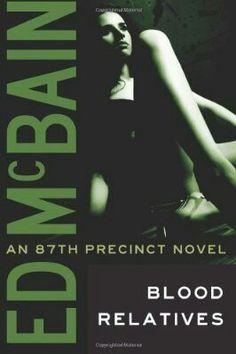 Blood Relatives ** by Ed McBain