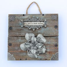 """Rustic Wooden Plaque """" You Are A Rare Flower""""  Wall Decor, Metal Flower, Unique, Thank You Gift, Art by ArtofMyFocus on Etsy"""