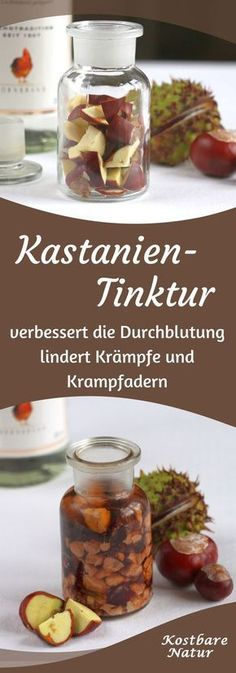 Chestnut tincture for varicose veins, hemorrhoids and much more - Kastanientinktur gegen Krampfadern, Hämorrhoiden und viel mehr Chestnuts lie almost everywhere in autumn. But don't leave them there, use them for your health! Health And Nutrition, Health And Wellness, Health Fitness, Natural Medicine, Herbal Medicine, Belleza Diy, Varicose Veins, Healthy Tips, Natural Health