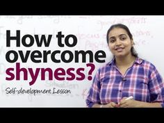 How To Overcome Shyness With Strangers?How to overcome shyness while interacting with stranger?Do you remember How To Overcome Shyness, Free English Lessons, Improve Communication Skills, Government Jobs, Public Speaking, Self Development, Learn English, Audio Books, Things To Think About
