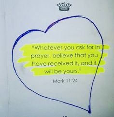 24 Therefore I tell you, whatever you ask for in prayer, believe that you have received it, and it will be yours. Prayer Scriptures, Bible Prayers, Faith Prayer, Prayer Quotes, Bible Verses Quotes, Faith Quotes, Heartbreak Quotes, The Words, Religious Quotes