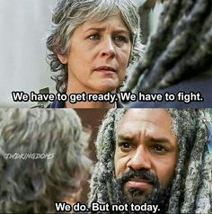 """We have to get ready. We have to fight."" ""We do. But not today."" Carol Peletier and King Ezekiel in The Kingdom after Bemjamin's death □ REST IN PEACE: Benjamin ■ Season 7 Episode 13 ○ ""Bury Me Here"" 