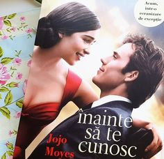Înainte să te cunosc, Me before you, Jojo Moyes My World, Best Sellers, Literature, Novels, Author, Books, Movie Posters, Pictures, 2016 Movies