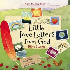 Little Love Letters from God: Bible Stories by Glenys Nel...