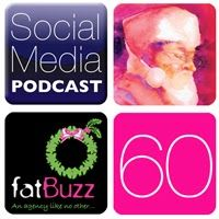fatBuzz Uncovered - What we do, what we really, really do - Social Media Podcast Edition 60 Social Media, Social Networks, Social Media Tips