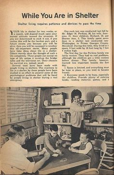 Fallout Shelter Handbook Bring the card games and coloring books so everyone has fun. I'll bet Mom is wearing high heels and Dad is wearing a tie. Vintage Advertisements, Vintage Ads, Vintage Posters, Vintage Woman, Vintage Stuff, Vintage Photos, Bunker, Apocalypse Survival, Survival Mode