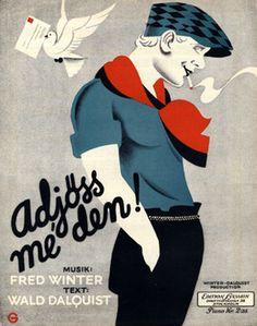 Illustrated Sheet Music by N. G. Granath, 1929, 'Adjöss me den!'. (Sweden)