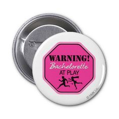 Bachelorette at Play Pins