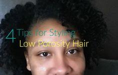 Tips Styling Low Porosity Hair