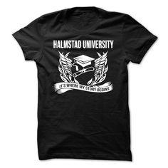 (New Tshirt Design) Halmstad University Its where your story begin [TShirt 2016] Hoodies Tees Shirts
