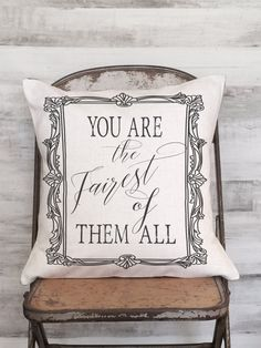 Pillow Cover Inspirational You Are the Fairest of the All by JolieMarche on Etsy https://www.etsy.com/listing/253878480/pillow-cover-inspirational-you-are-the
